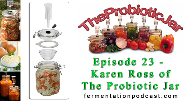 Karen Ross Interview on the Fermentation Podcast